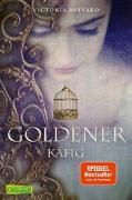Cover-Bild zu Goldener Käfig (Die Farben des Blutes 3) von Aveyard, Victoria