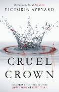 Cover-Bild zu Cruel Crown (eBook) von Aveyard, Victoria