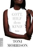 Cover-Bild zu Gott, hilf dem Kind von Morrison, Toni