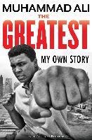 Cover-Bild zu The Greatest: My Own Story (eBook) von Ali, Muhammad