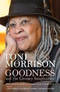 Cover-Bild zu Goodness and the Literary Imagination (eBook) von Morrison, Toni