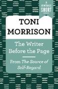 Cover-Bild zu The Writer Before the Page (eBook) von Morrison, Toni
