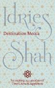 Cover-Bild zu Destination Mecca (eBook) von Shah, Idries