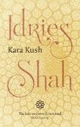 Cover-Bild zu Kara Kush (eBook) von Shah, Idries