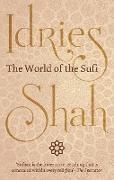 Cover-Bild zu World of the Sufi (eBook) von Shah, Idries