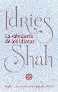 Cover-Bild zu La sabiduria de los idiotas (eBook) von Shah, Idries