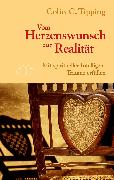 Cover-Bild zu Vom Herzenswunsch zur Realität (eBook) von Tipping, Colin C.