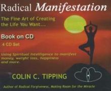 Cover-Bild zu Radical Manifestation -- 4 CDs von Tipping, Colin C