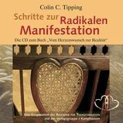 Cover-Bild zu Schritte zur radikalen Manifestation von Tipping, Colin C.