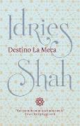 Cover-Bild zu Destino La Meca (eBook) von Shah, Idries