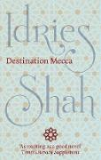 Cover-Bild zu Destination Mecca (eBook) von Shah, Idries
