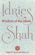 Cover-Bild zu Wisdom of the Idiots (eBook) von Shah, Idries