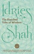 Cover-Bild zu Hundred Tales of Wisdom (eBook) von Shah, Idries