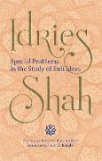 Cover-Bild zu Special Problems in the Study of Sufi Ideas (eBook) von Shah, Idries
