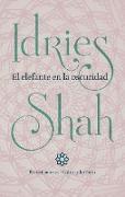 Cover-Bild zu El elefante en la oscuridad (eBook) von Shah, Idries