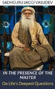Cover-Bild zu In the Presence of the Master (eBook) von Sadhguru Jaggi Vasudev
