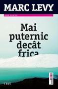 Cover-Bild zu Mai puternic decât frica (eBook) von Levy, Marc