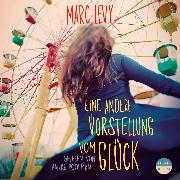 Cover-Bild zu Eine andere Vorstellung vom Glück (Audio Download) von Levy, Marc