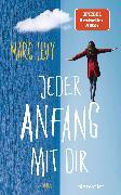 Cover-Bild zu Jeder Anfang mit dir (eBook) von Levy, Marc