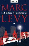 Cover-Bild zu Sieben Tage für die Ewigkeit (eBook) von Levy, Marc