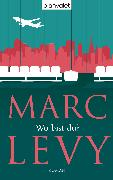Cover-Bild zu Wo bist du? (eBook) von Levy, Marc