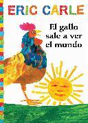Cover-Bild zu El gallo sale a ver el mundo (Rooster's Off to See the World) von Carle, Eric