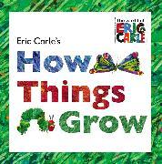 Cover-Bild zu Eric Carle's How Things Grow von Carle, Eric