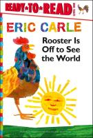 Cover-Bild zu Rooster Is Off to See the World von Carle, Eric
