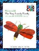 Cover-Bild zu Shine with the Very Lonely Firefly von Carle, Eric