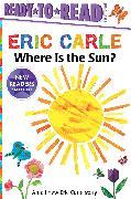Cover-Bild zu Where Is the Sun? von Carle, Eric
