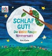 Cover-Bild zu Die kleine Raupe Nimmersatt - Schlaf gut! von Carle, Eric