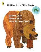 Cover-Bild zu Brown Bear, Brown Bear, What Do You See? von Carle, Eric