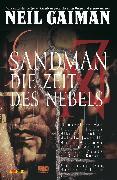 Cover-Bild zu Sandman, Band 4 - Die Zeit des Nebels (eBook) von Gaiman, Neil