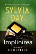 Cover-Bild zu Împlinirea. Crossfire - Vol. 3 (eBook) von Day, Sylvia
