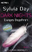 Cover-Bild zu Dark Nights - Ewiges Begehren (eBook) von Day, Sylvia