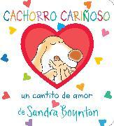 Cover-Bild zu Cachorro cariñoso / Snuggle Puppy! Spanish Edition von Boynton, Sandra