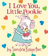 Cover-Bild zu I Love You, Little Pookie von Boynton, Sandra