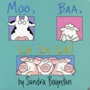 Cover-Bild zu Moo, Baa, La La La von Boynton, Sandra