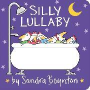 Cover-Bild zu Silly Lullaby von Boynton, Sandra