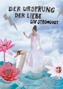Cover-Bild zu Der Ursprung der Liebe von Strömquist, Liv