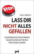 Cover-Bild zu Lass Dir nicht alles gefallen von Merkle, Rolf