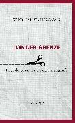 Cover-Bild zu Lob der Grenze von Liessmann, Konrad Paul