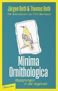 Cover-Bild zu Minima Ornithologica von Roth, Jürgen