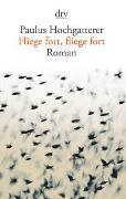 Cover-Bild zu Fliege fort, fliege fort von Hochgatterer, Paulus
