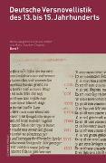 Cover-Bild zu Deutsche Versnovellistik des 13. bis 15. Jahrhunderts (DVN) von Ridder, Klaus (Hrsg.)