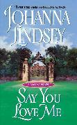 Cover-Bild zu Say You Love Me von Lindsey, Johanna