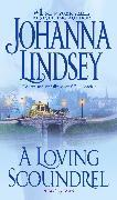 Cover-Bild zu A Loving Scoundrel, 7: A Malory Novel von Lindsey, Johanna