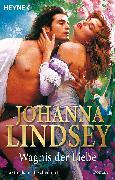 Cover-Bild zu Wagnis der Liebe (eBook) von Lindsey, Johanna