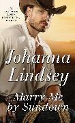 Cover-Bild zu Marry Me By Sundown (eBook) von Lindsey, Johanna
