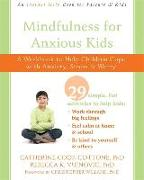 Cover-Bild zu Mindfulness for Anxious Kids von Cook-Cottone, Catherine